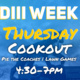 DIII Week: Cookout