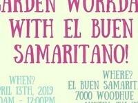Garden Workday with El Buen Samaritano