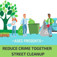ASEZ Reduce Crime Together Street Cleanup