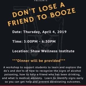 """Don't Lose A Friend To Booze"""