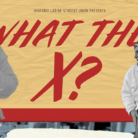 Cesar Chavez Week: What the X?