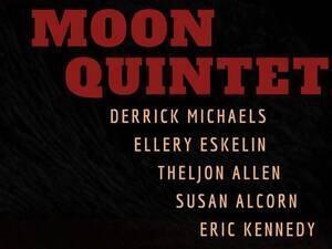 Derrick Michaels presents Blood Moon Quintet
