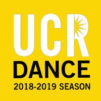 Ucr 2019 Calendar UCR DEPARTMENT OF DANCE 2018 2019 SEASON   UC Riverside