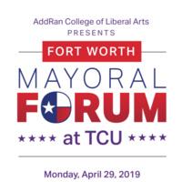 TCU Mayoral Forum