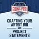 Crafting Your Artist Bio and Project Statements