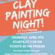 Clay Painting Night