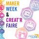 Maker Week / Creat'R Faire