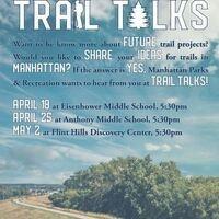MHK Parks & Trails: Trail Talks [a revolving community engagement event discussing plans for public trails in Manhattan Kansas]