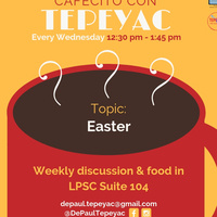 Cafecito con Tepeyac: Happy Easter!