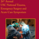 26th Annual USC National Trauma, Emergency Surgery and Acute Care Symposium