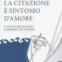 Italian cantautori and Their Literary Roots