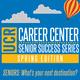 Senior Success Series: Spring Edition