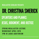 Spring McAllaster Lecture with Dr. Christina Smerick