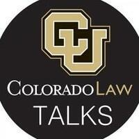 Colorado Law Talks: Professor Richard B. Collins