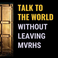 CANCELLED - Talk to the World Without Leaving MVRHS