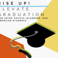 Rise Up: Elevate 2019 Graduation Banquet for Asian, Pacific Islander, Desi American Students