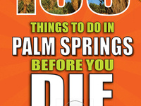 "Booksigning: ""100 Things to Do in Palm Springs Before You Die"""