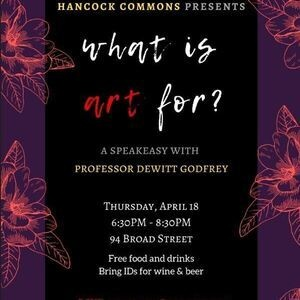 What is Art For? A Speakeasy with Hancock Commons