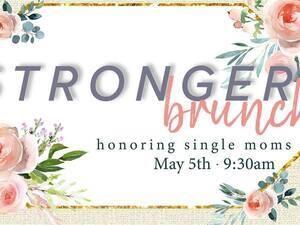 Stronger Brunch Honoring Single Moms