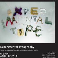 Experimental Typography at Gallery 1010