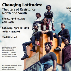 Changing Latitudes: Theaters of Resistance, North and South