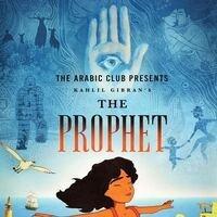 Arabic Club Presents: The Prophet