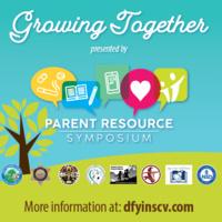 Growing Together Parent Resource Symposium