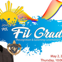 4th Fil-Grad Recognition and Gowning Ceremonies