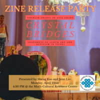 In-Asia Grant ''Crystal Bridges'' Zine Release Party