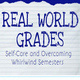 Real World Grades: Self-Care and Overcoming Whirlwind Semesters