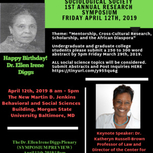 DuBois- Diggs Sociological Society First Annual Research Symposium