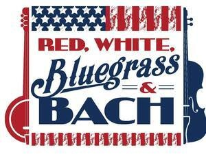 Red, White, Bluegrass, & Bach Memorial Day Concert