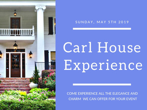 Carl House Experience