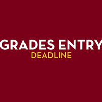 Grades Entry Deadline Grades Entry Deadline