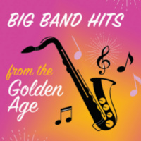 Big Band Hits from the Golden Age
