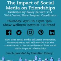 "Brown Bag: ""Impact of Social Media on Friendships"""