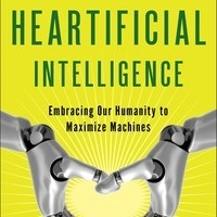 """Heartifical Intelligence: Embracing Our Humanity to Maximize Machines""- Author John C. Havens Luncheon"