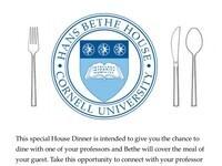 Bethe 04/17/19 Invite Your Professor/TA to House Dinner