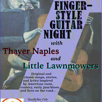 Fingerstyle Guitar Night with Little Lawnmowers & Thayer Naples