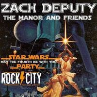 May The Fourth Be With You w Zach Deputy