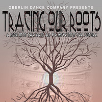 Oberlin Dance Company: Tracing Our Roots