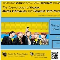 The Cosmo-logics of K-Pop: Media Intimacies and Populist Soft Power, a talk with Michelle Cho