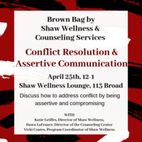 "Brown Bag: ""Conflict Resolution & Assertive Communication"""
