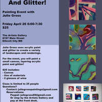 Wine and Design and Glitter! Painting with Julie Gross
