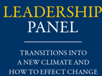 Leadership Panel: Transitions Into a New Climate and How to Effect Change