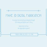 MAKE: Digital Fabrication