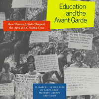 Education and the Avant Garde: How Fluxus Artists Shaped the Arts at UC Santa Cruz
