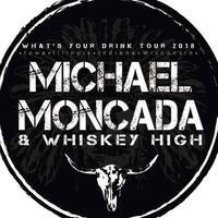 Bike Night w/Michael Moncada & Whiskey High