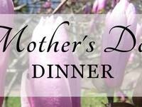 Mother's Day Dinner at Desmond's