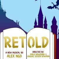 ''Retold''- A Musical